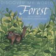 DISCOVER MY WORLD: FOREST by Ron Hirschi