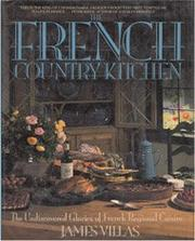 THE FRENCH COUNTRY KITCHEN by James Villas