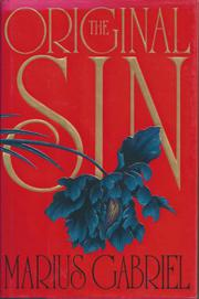 THE ORIGINAL SIN by Marius Gabriel