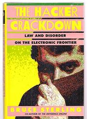 THE HACKER CRACKDOWN by Bruce Sterling