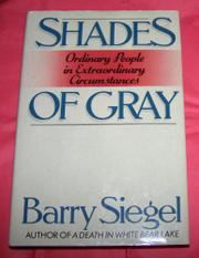 SHADES OF GRAY by Barry Siegel
