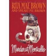 MURDER AT MONTICELLO by Rita Mae Brown