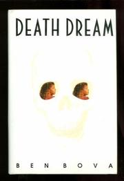 DEATH DREAM by Ben Bova