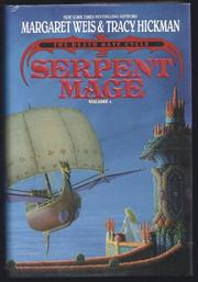 SERPENT MAGE by Margaret Weis