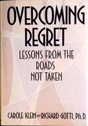 OVERCOMING REGRET by Carole Klein