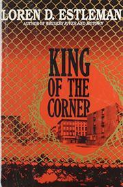 KING OF THE CORNER by Loren D. Estleman