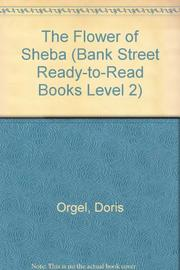 THE FLOWER OF SHEBA by Doris Orgel