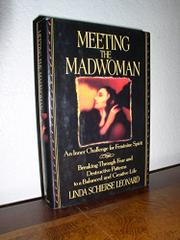 MEETING THE MADWOMAN by Linda Schierse Leonard