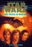 STAR WARS: THE TRUCE AT BAKURA by Kathy Tyers