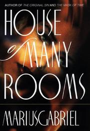 HOUSE OF MANY ROOMS by Marius Gabriel