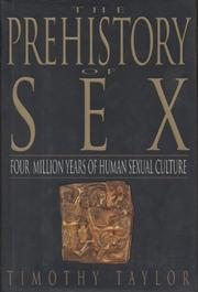 THE PREHISTORY OF SEX by Timothy Taylor