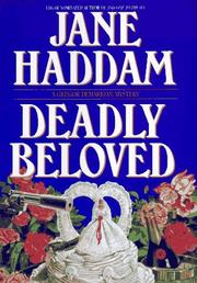 DEADLY BELOVED by Jane Haddam