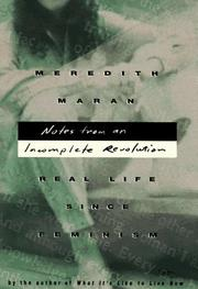 NOTES FROM AN INCOMPLETE REVOLUTION by Meredith Maran