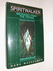 SPIRITWALKER by Hank Wesselman