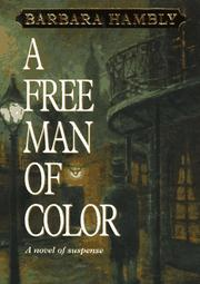 A FREE MAN OF COLOR by Barbara Hambly