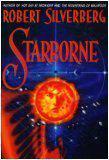 STARBORNE by Robert Silverberg
