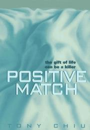 POSITIVE MATCH by Tony Chiu