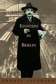 EINSTEIN IN BERLIN by Thomas Levenson