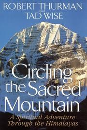 CIRCLING THE SACRED MOUNTAIN by Robert Thurman