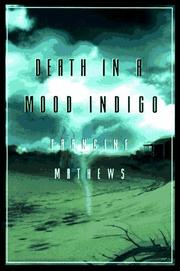 DEATH IN A MOOD INDIGO by Francine Mathews