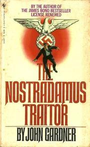 THE NOSTRADAMUS TRAITOR by John E. Gardner