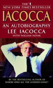 IACOCCA: An Autobiography by Lee with William Novak Iacocca