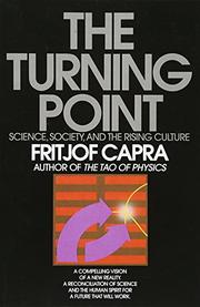 THE TURNING POINT: Science, Society and the Rising Culture by Fritjof Capra