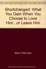 SHORTCHANGED by Ellen Sue Stern