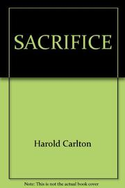 SACRIFICE by Harold Carlton
