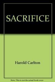 SACRIFICE by Harold Carlton