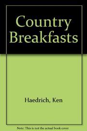 COUNTRY BREAKFASTS by Ken Haedrich