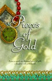 PIECES OF GOLD by Nancy Young Mosny