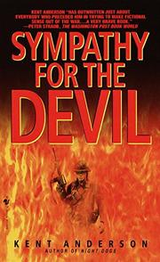 SYMPATHY FOR THE DEVIL by Kent Anderson