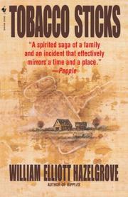 TOBACCO STICKS by William Elliott Hazelgrove