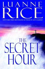THE SECRET HOUR by Luanne Rice