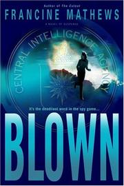 BLOWN by Francine Mathews