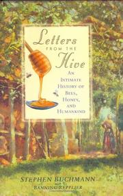 LETTERS FROM THE HIVE by Stephen Buchmann