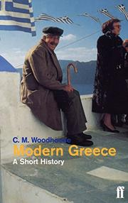 MODERN GREECE by C.M. Woodhouse