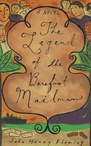 THE LEGEND OF THE BAREFOOT MAILMAN by John Henry Fleming