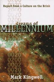 DREAMS OF MILLENNIUM by Mark Kingwell