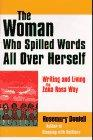 THE WOMAN WHO SPILLED WORDS ALL OVER HERSELF by Rosemary Daniell