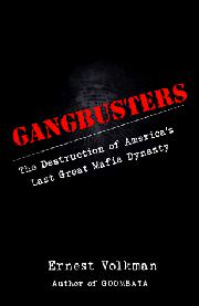GANGBUSTERS by Ernest Volkman