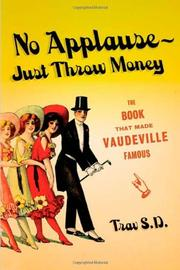 NO APPLAUSE--JUST THROW MONEY by Trav S.D.