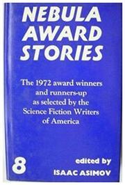 NEBULA AWARD STORIES EIGHT by Isaac Asimov