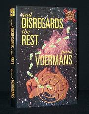 AND DISREGARDS THE REST by Paul Voermans