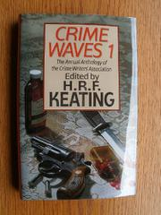 CRIME WAVES I by H.R.F. Keating