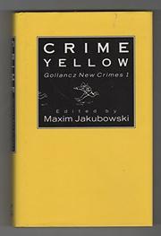 CRIME YELLOW by Maxim--Ed. Jakubowski