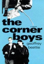 THE CORNER BOYS by Geoffrey Beattie