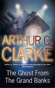 GHOST FROM THE GRAND BANKS by Arthur C. Clarke