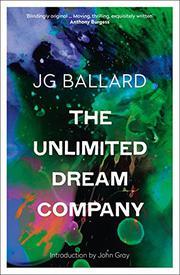 THE UNLIMITED DREAM COMPANY by J.G. Ballard